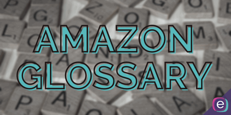 Amazon Glossary of Acronyms and Terms